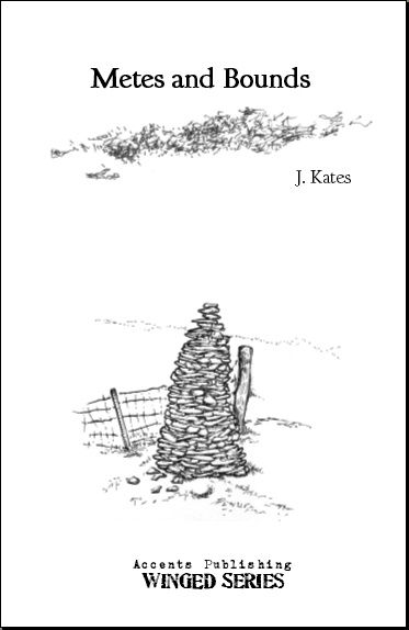 Accents publishing blog the end of the story by j kates for Metes and bounds